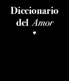 Diccionario del Amor
